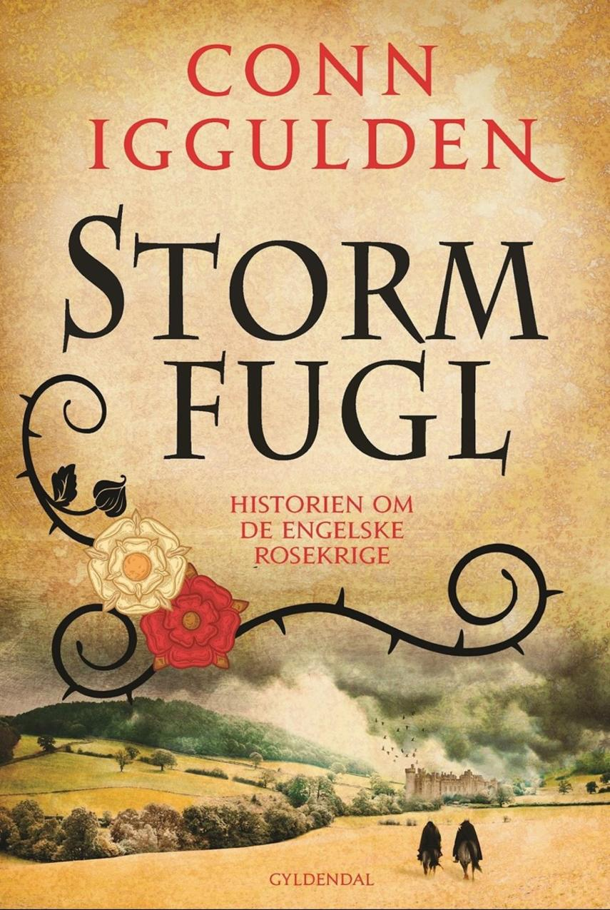 Conn Iggulden: Stormfugl : 1443-1453