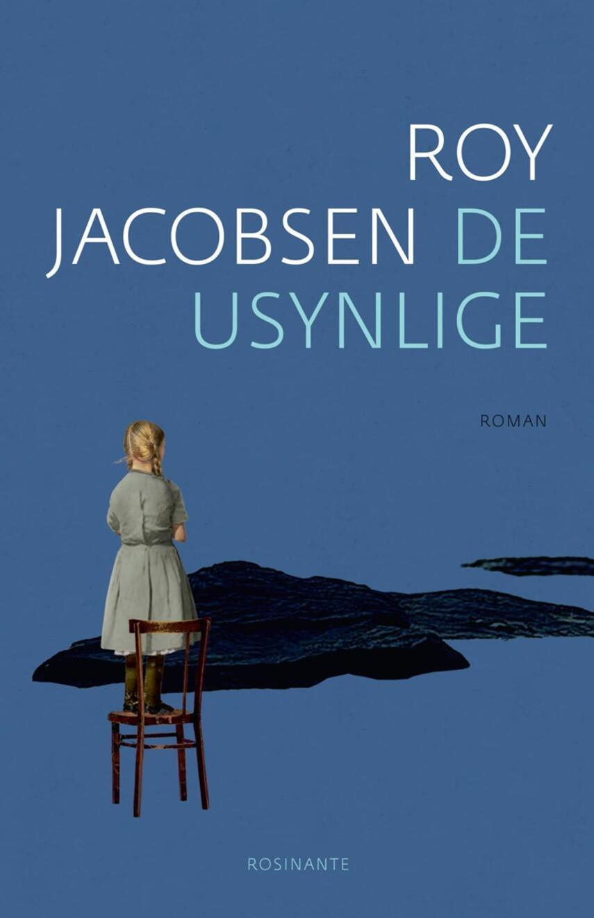 Roy Jacobsen (f. 1954): De usynlige