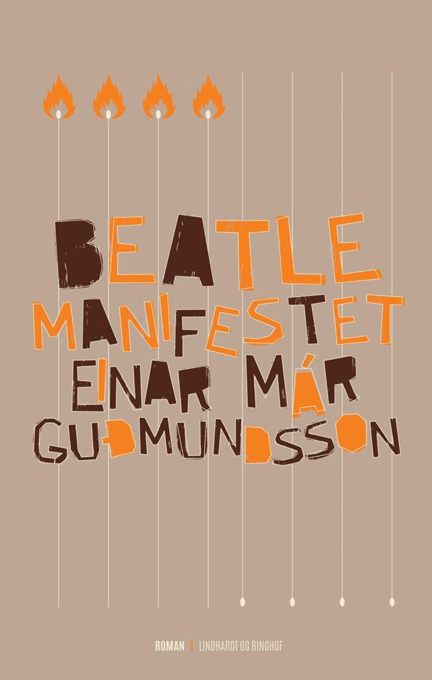 Einar Már Guðmundsson: Beatlemanifestet