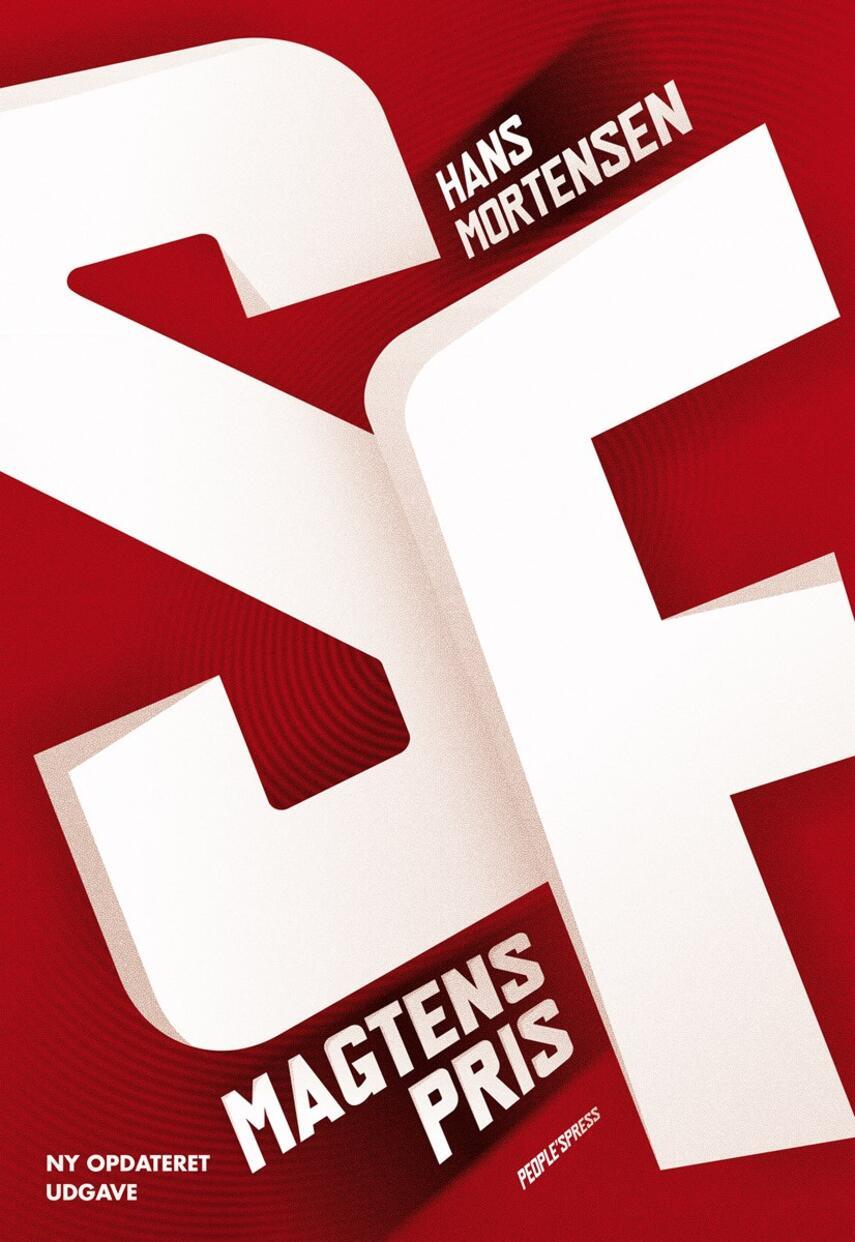 Hans Mortensen (f. 1958): SF : magtens pris