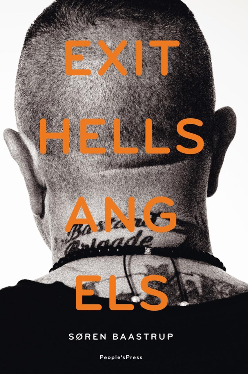 Søren Baastrup: Exit Hells Angels