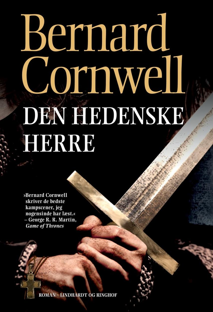 Bernard Cornwell: Den hedenske herre