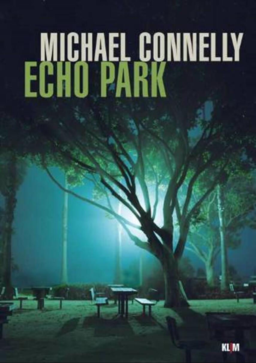 Michael Connelly: Echo Park