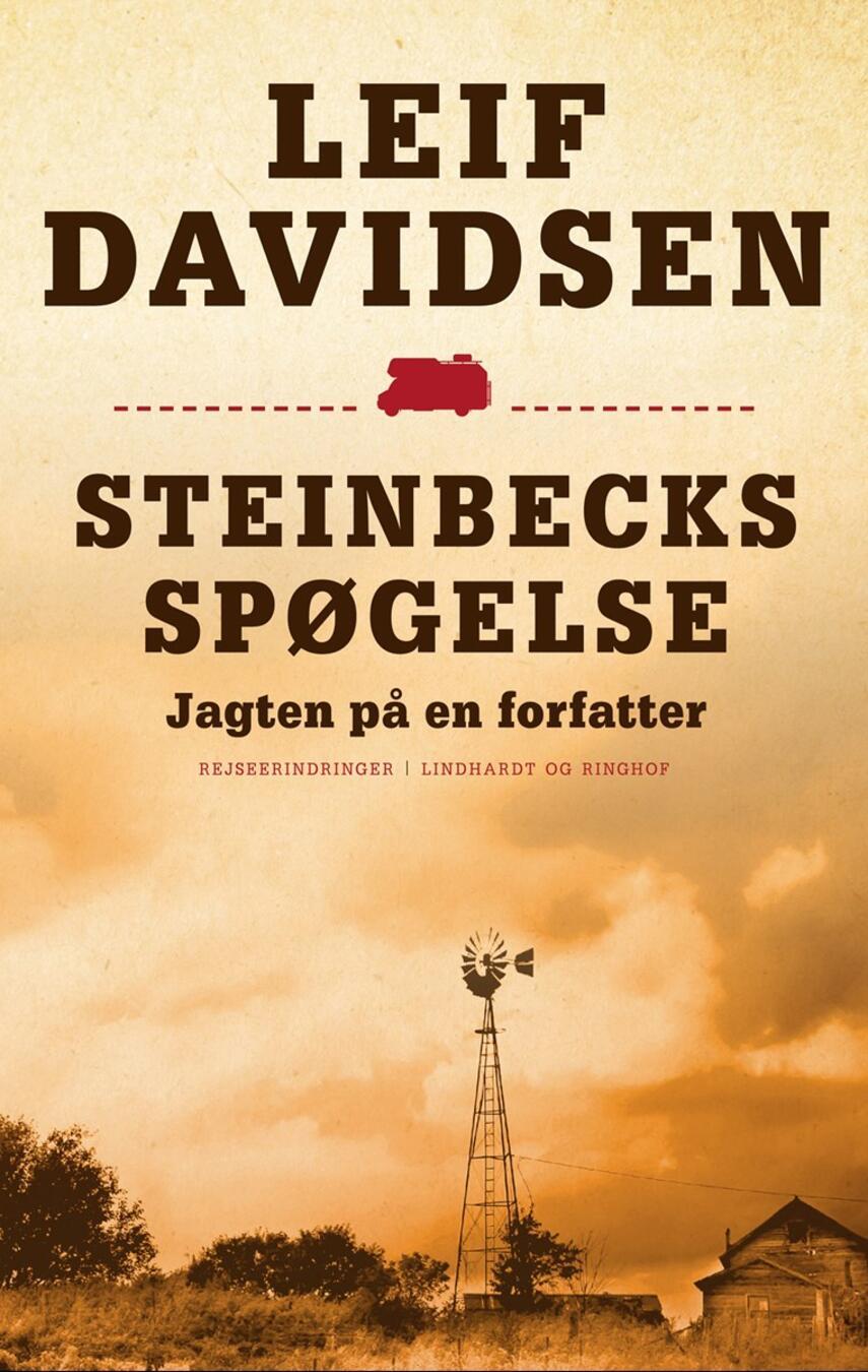 Leif Davidsen: Steinbecks spøgelse : jagten på en forfatter : rejseerindringer