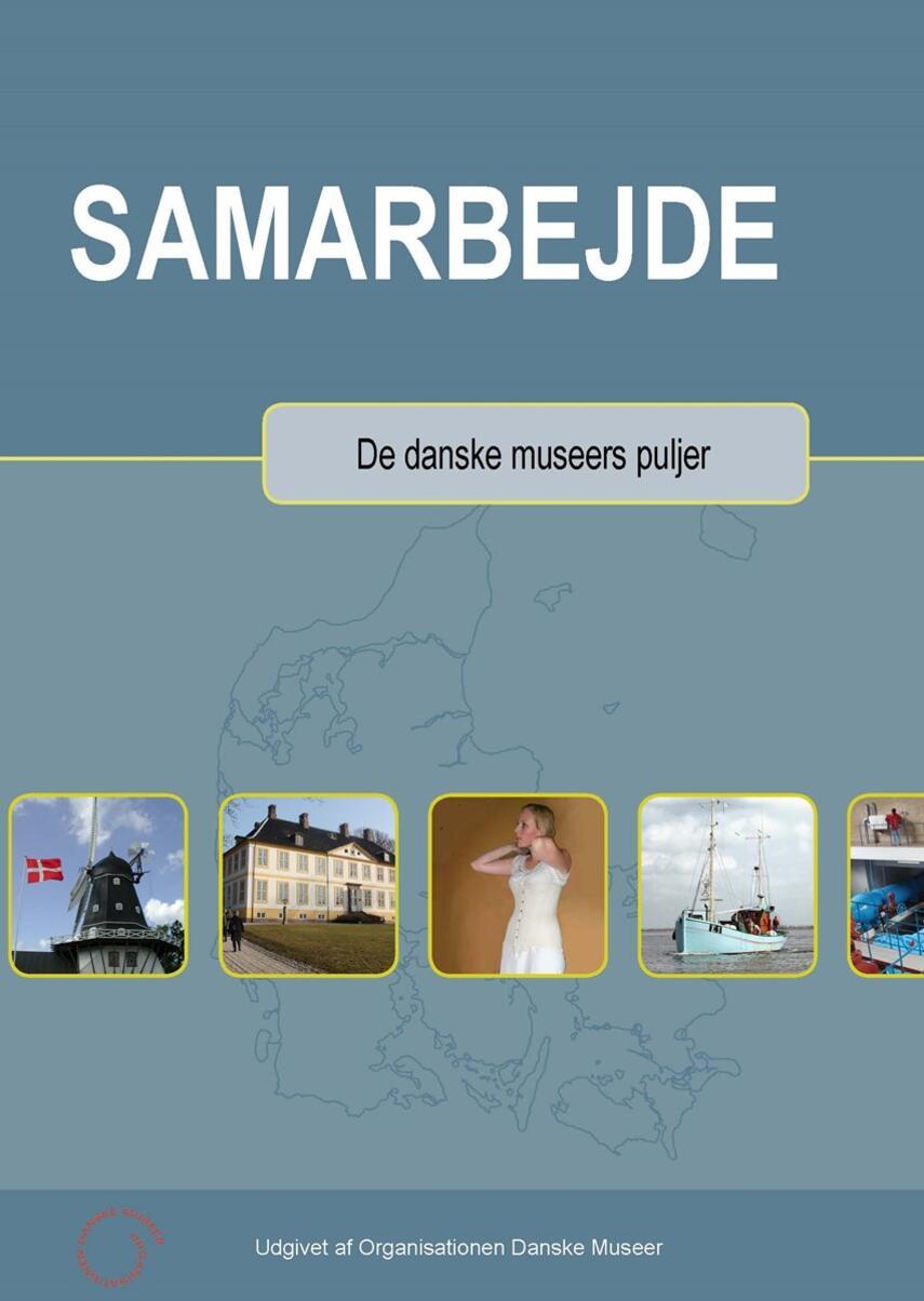 : Samarbejde : de danske museers puljer