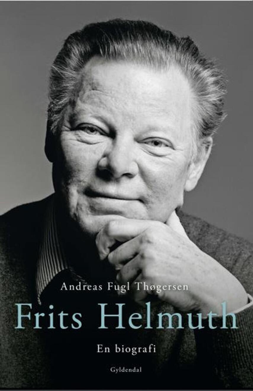 Andreas Fugl Thøgersen: Frits Helmuth : en biografi