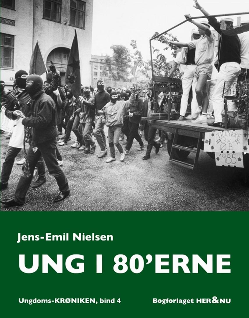 Jens-Emil Nielsen (f. 1948): Ung i 80'erne