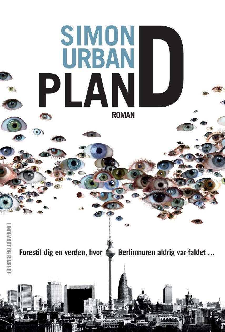 Simon Urban: Plan D : roman