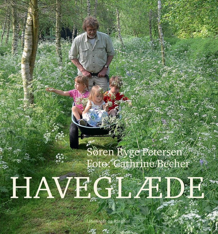 Søren Ryge Petersen: Haveglæde