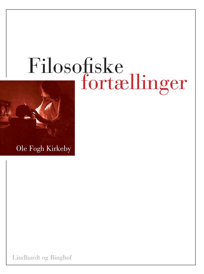 Ole Fogh Kirkeby: Filosofiske fortællinger