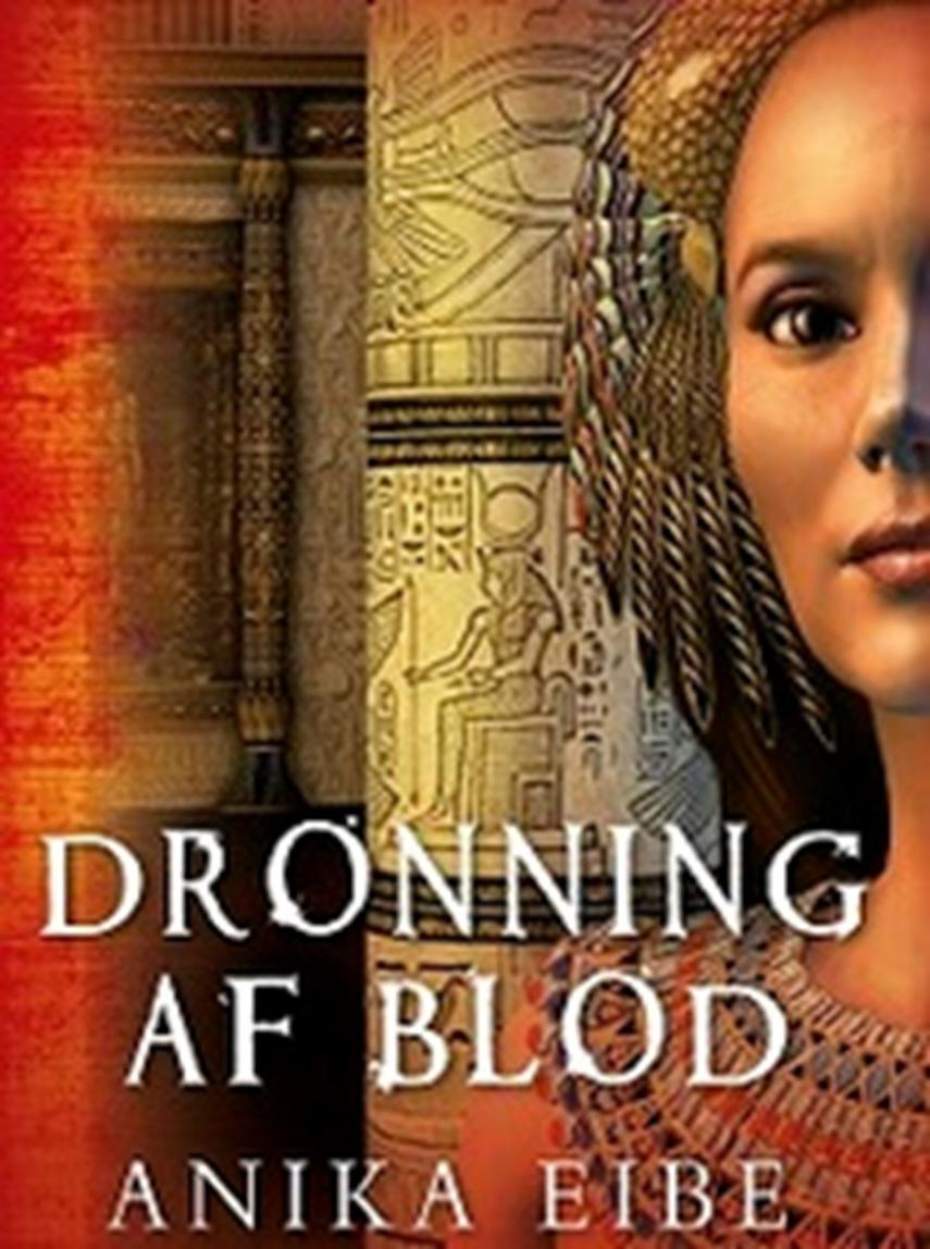Anika Eibe: Dronning af blod