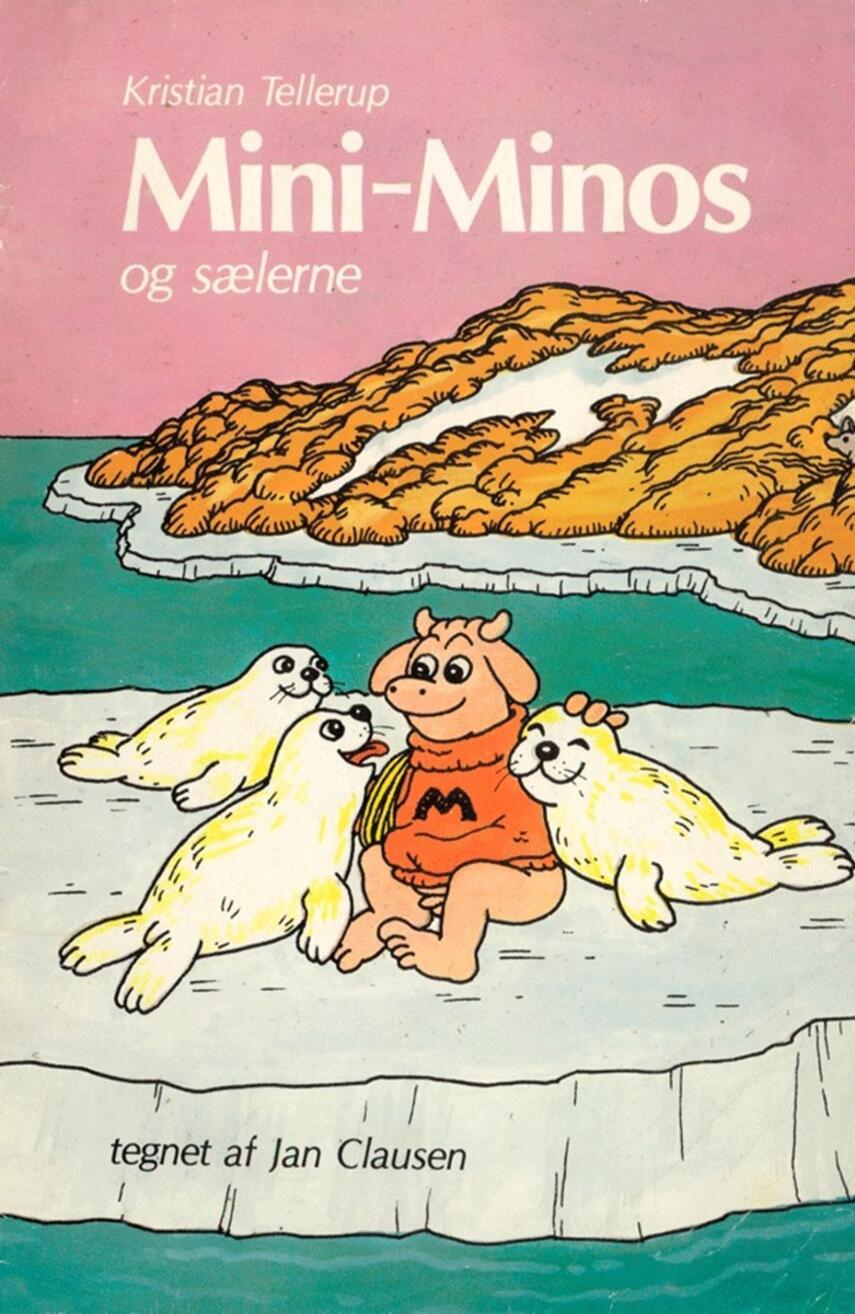 Kristian Tellerup, Jan Clausen (f. 1946-02-25): Mini-Minos og sælerne