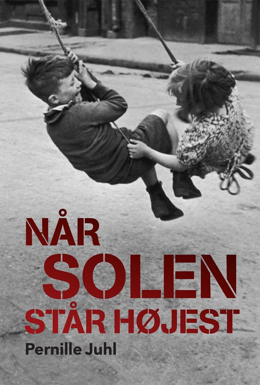 Pernille Juhl (f. 1963): Når solen står højest