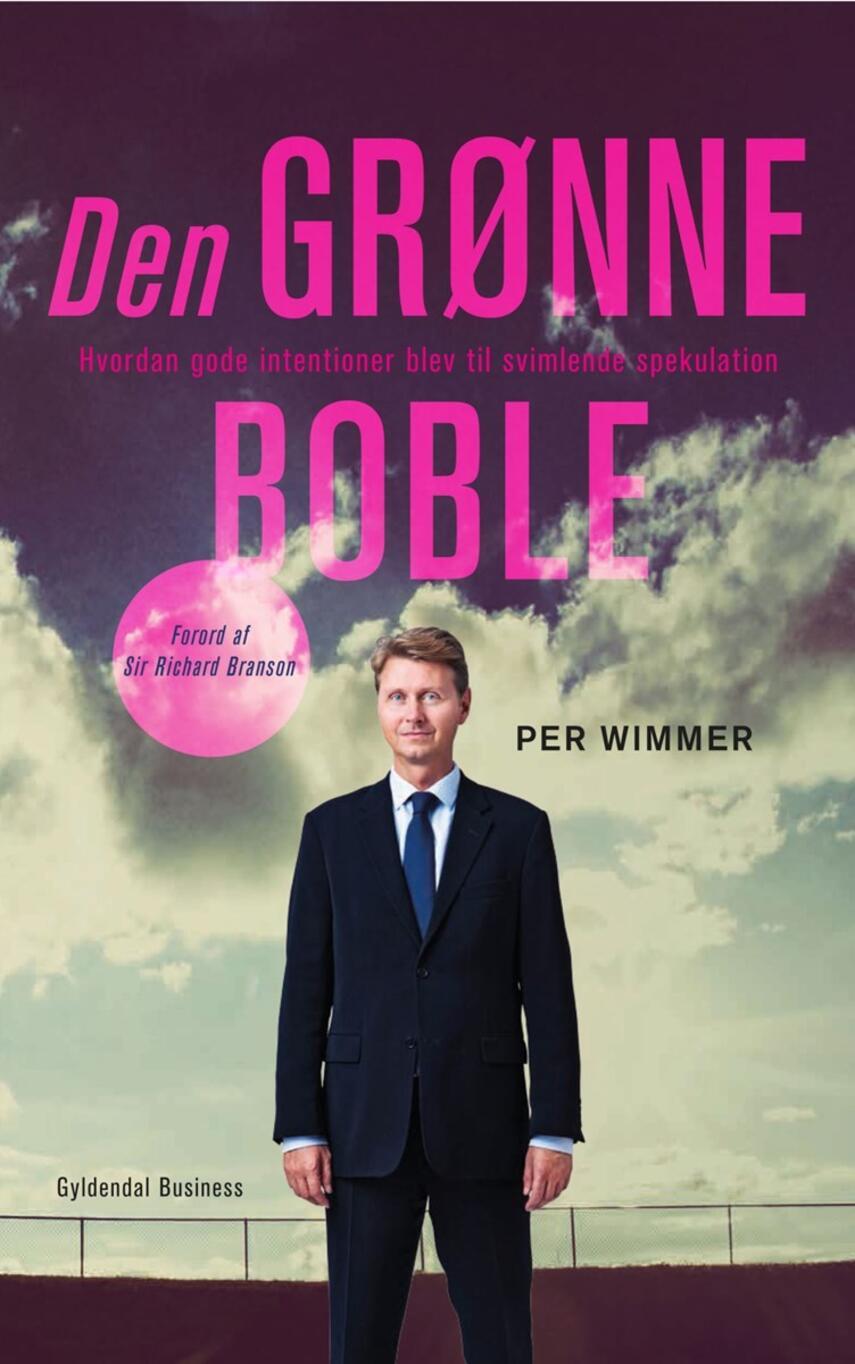 Per Wimmer, Edward Russell-Walling: Den grønne boble : hvordan gode intentioner blev til svimlende spekulation