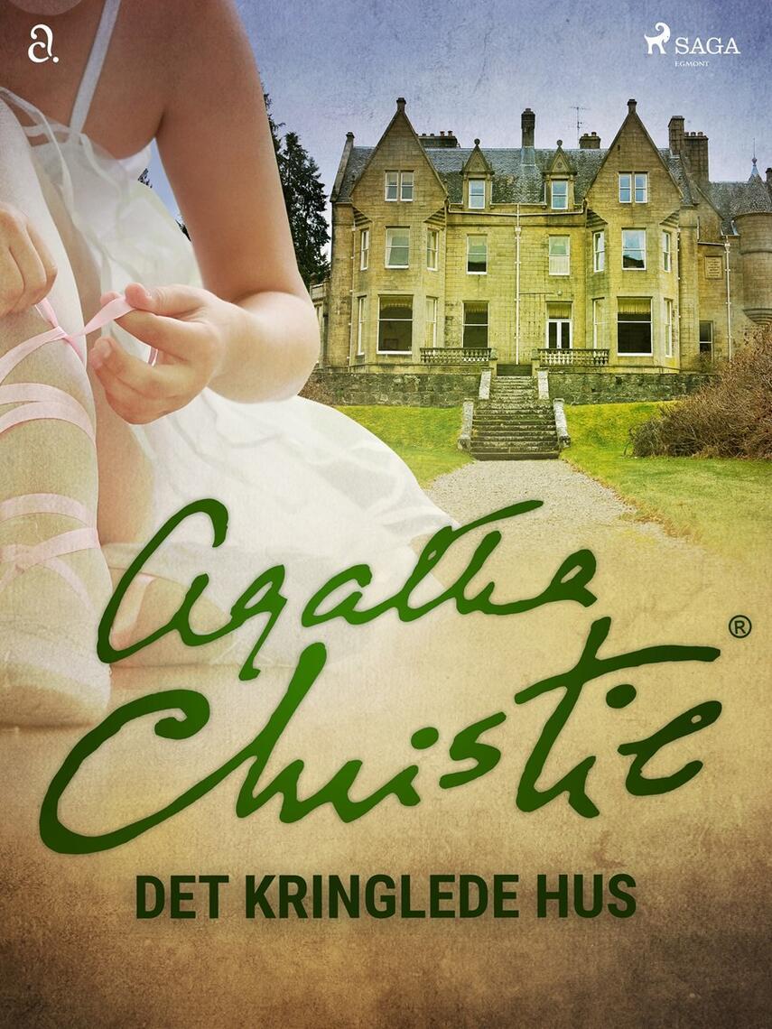 Agatha Christie: Det kringlede hus