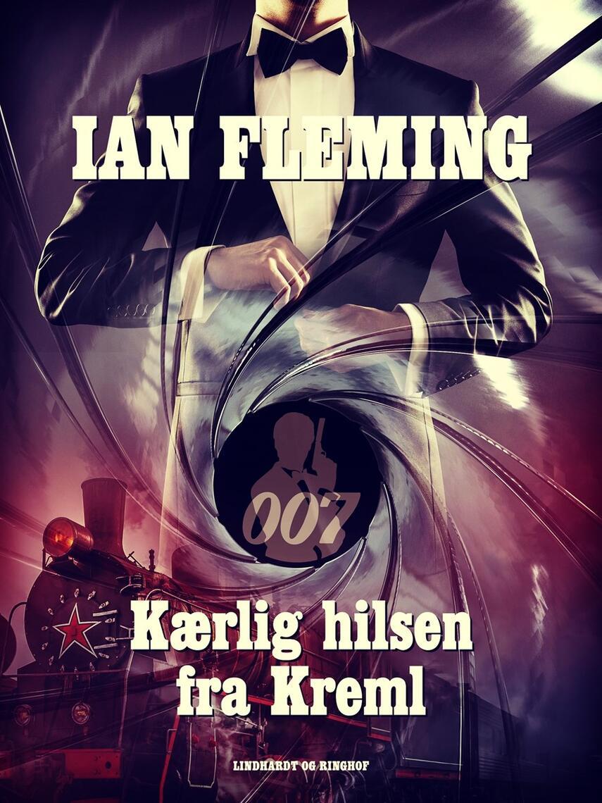 Ian Fleming: Kærlig hilsen fra Kreml