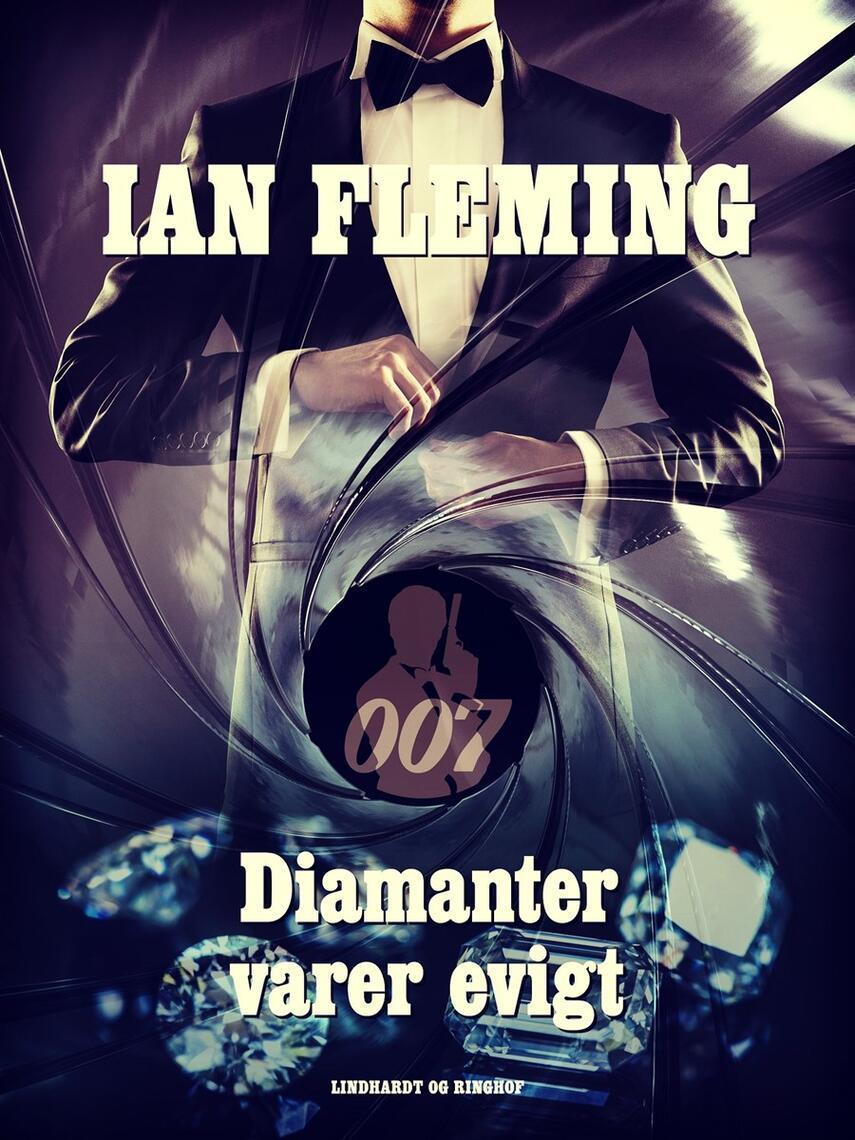 Ian Fleming: Diamanter varer evigt
