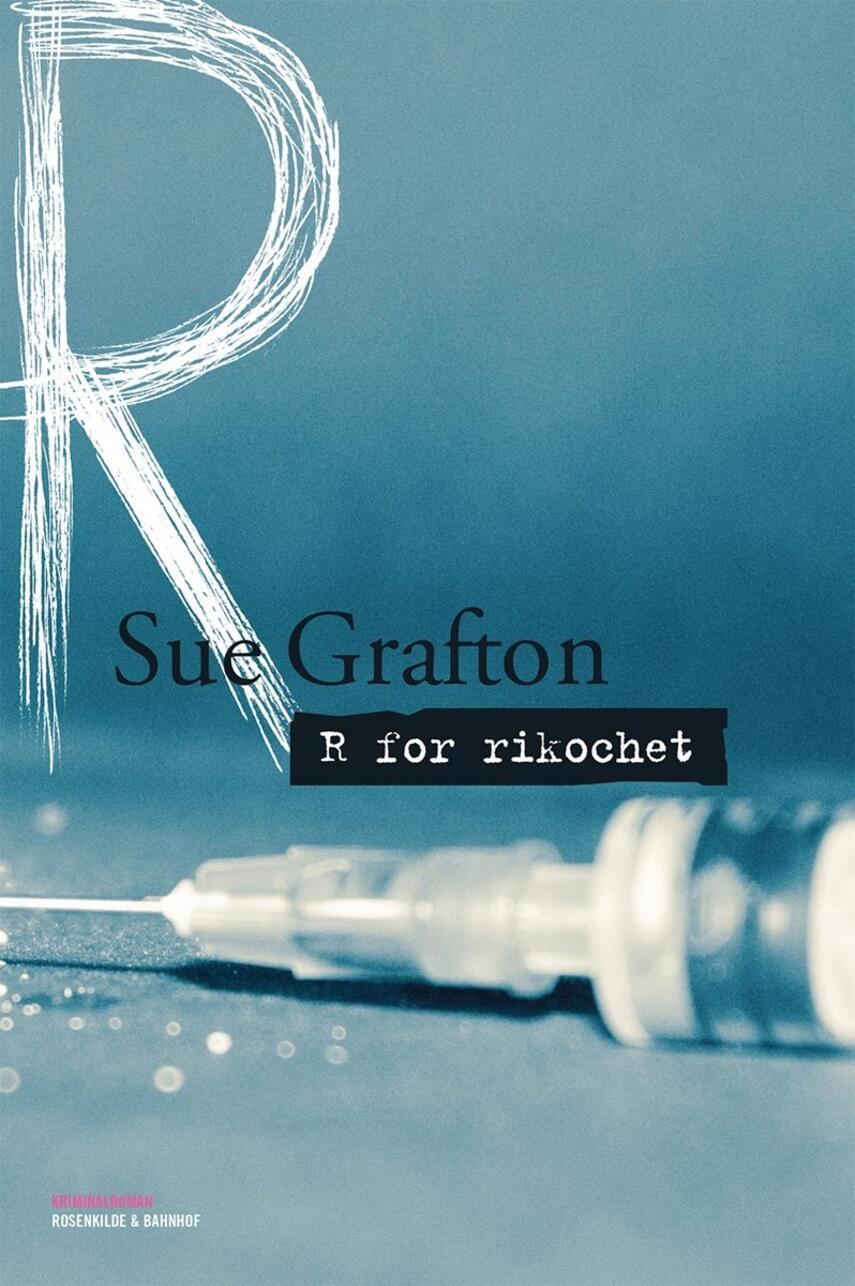 Sue Grafton: R for rikochet : kriminalroman