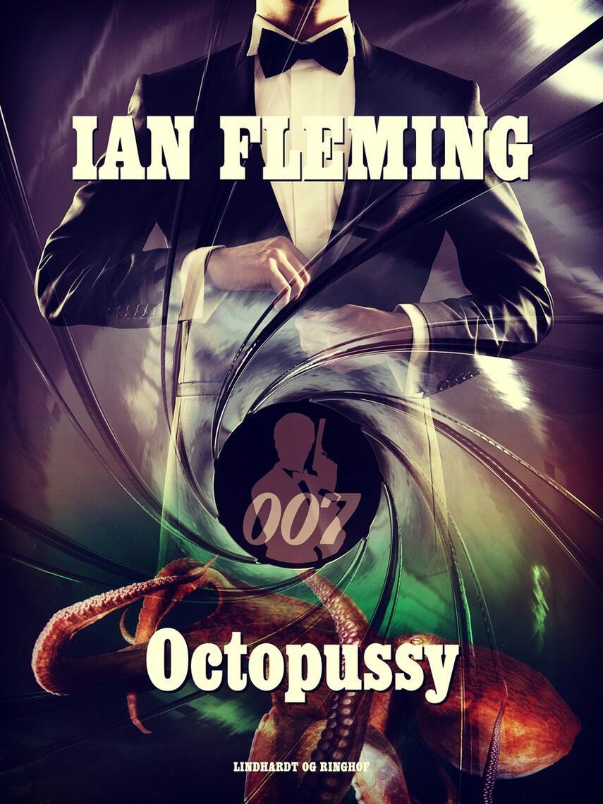 Ian Fleming: Octopussy