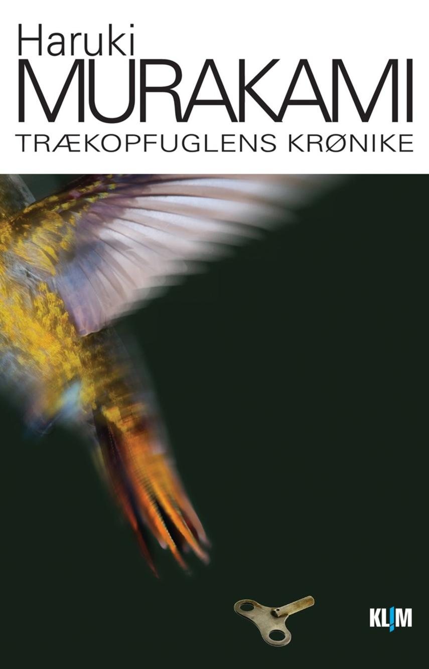 Haruki Murakami: Trækopfuglens krønike