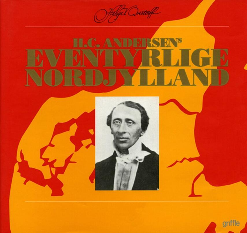 Helge V. Qvistorff: H.C. Andersens eventyrlige Nordjylland
