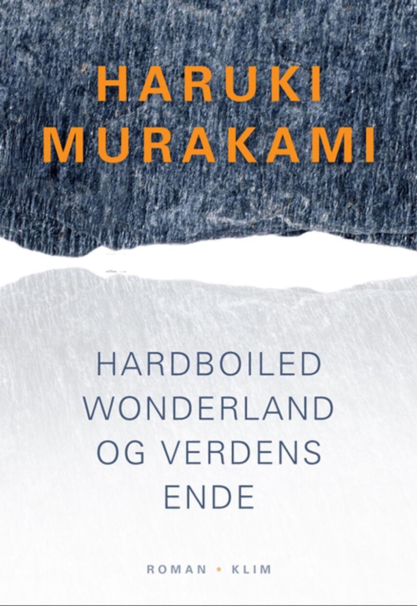 Haruki Murakami: Hardboiled wonderland og verdens ende