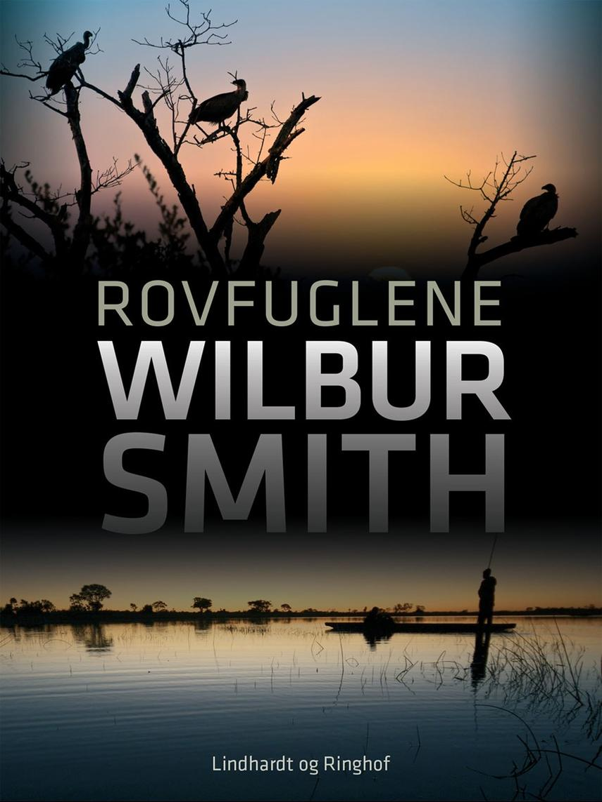 Wilbur A. Smith: Rovfuglene