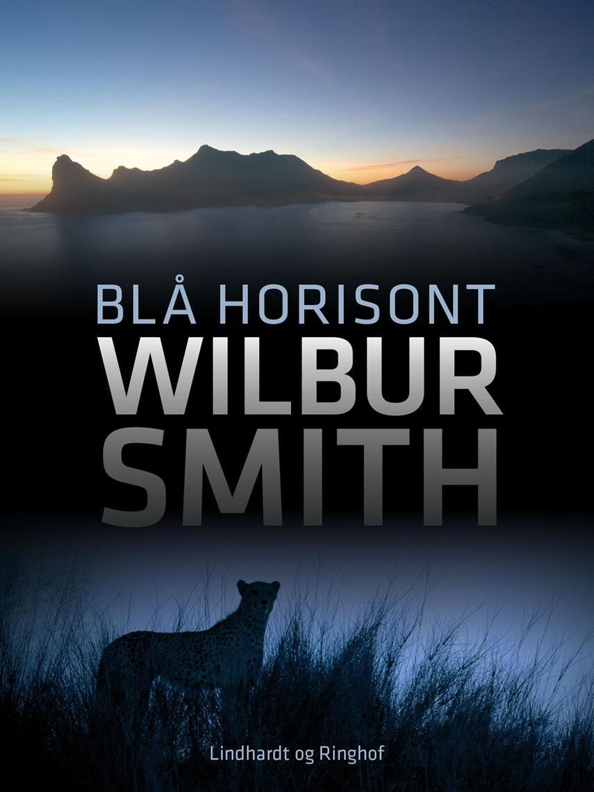 Wilbur A. Smith: Blå horisont
