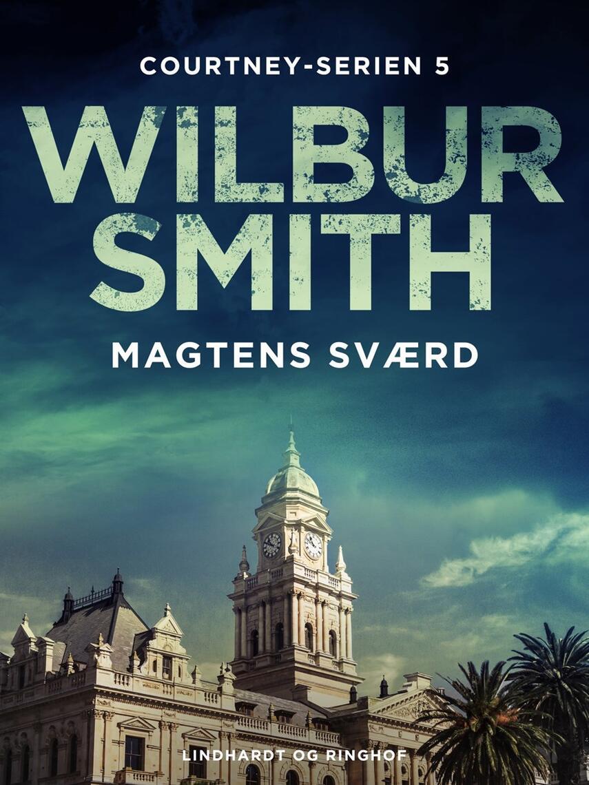 Wilbur A. Smith: Magtens sværd