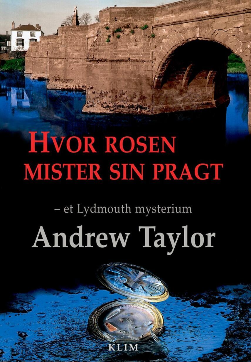 Andrew Taylor (f. 1951): Hvor rosen mister sin pragt