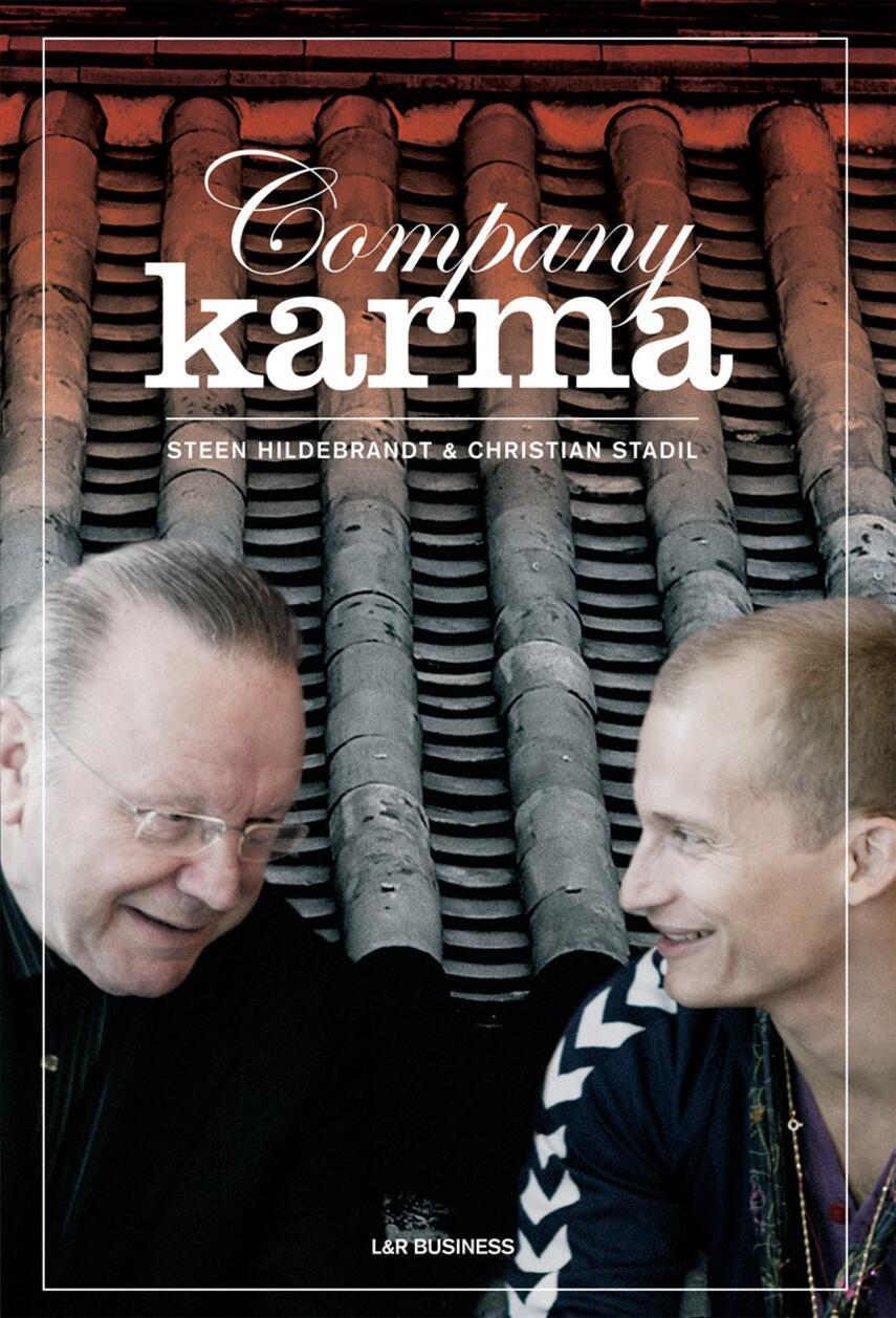 Steen Hildebrandt, Christian Stadil: Company karma