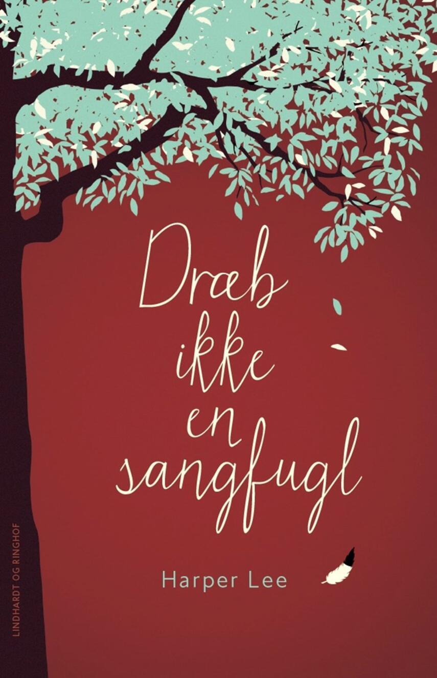Harper Lee: Dræb ikke en sangfugl