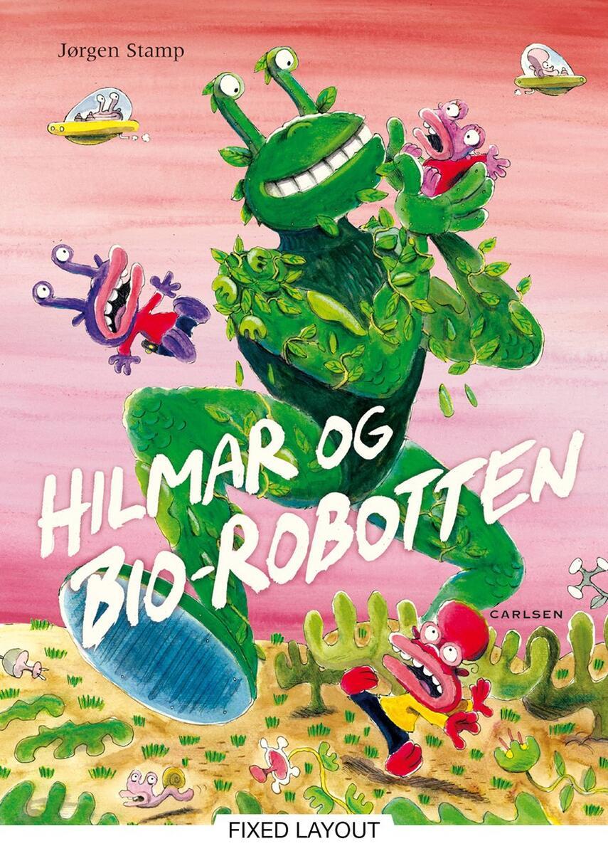 Jørgen Stamp: Hilmar og bio-robotten
