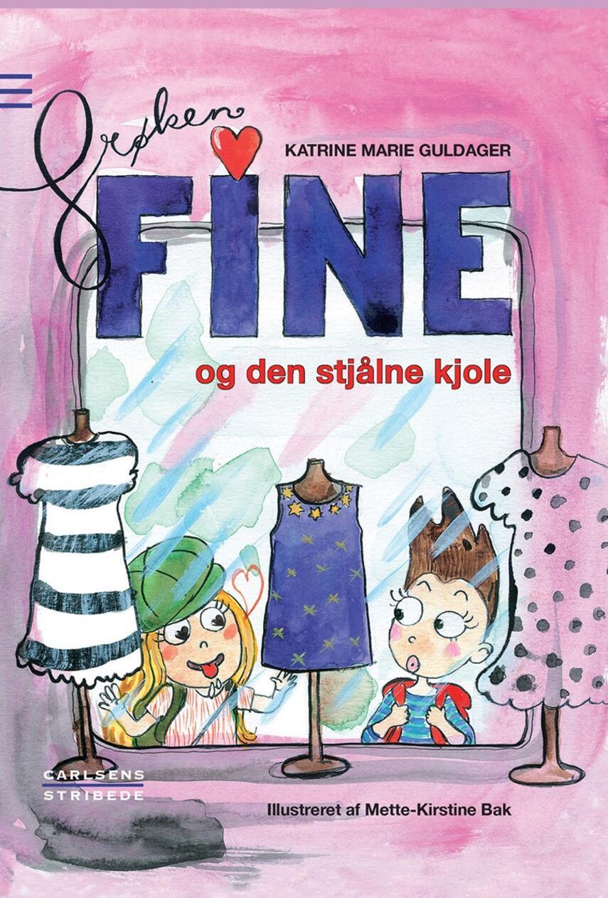 Katrine Marie Guldager: Frøken Fine og den stjålne kjole