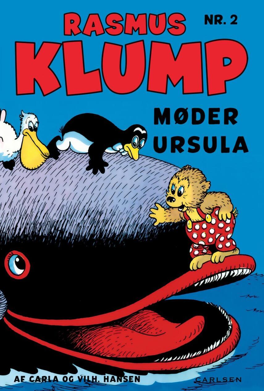 Carla Hansen (f. 1906), Vilh. Hansen (f. 1900): Rasmus Klump møder Ursula