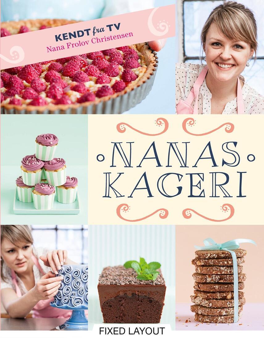 Nana Frolov Christensen: Nanas kageri
