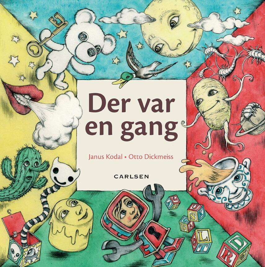 Janus Kodal, Otto Dickmeiss: Der var en gang