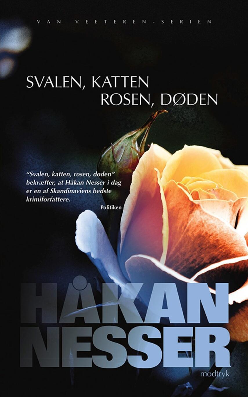 Håkan Nesser: Svalen, katten, rosen, døden