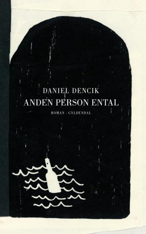 Daniel Dencik: Anden person ental : roman