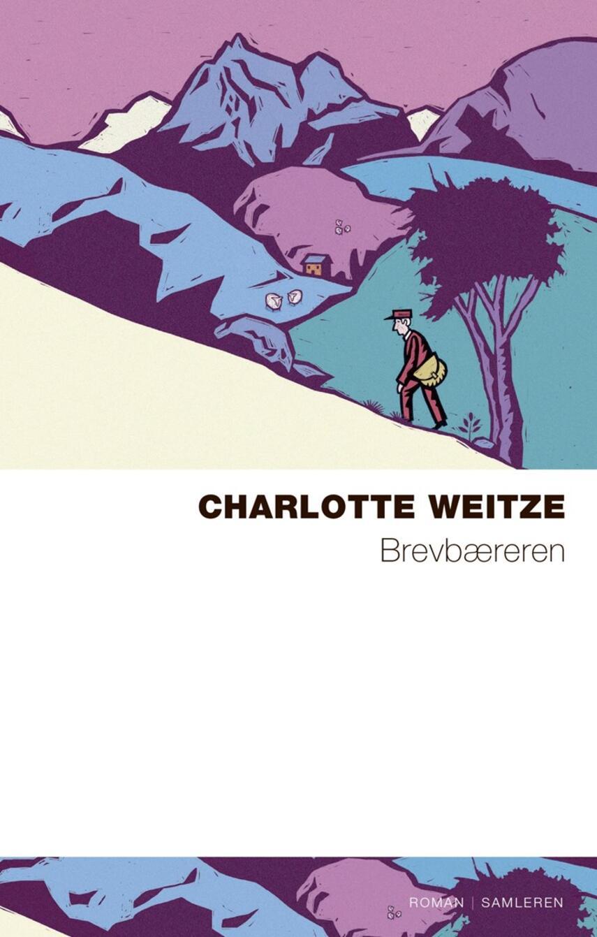 Charlotte Weitze: Brevbæreren