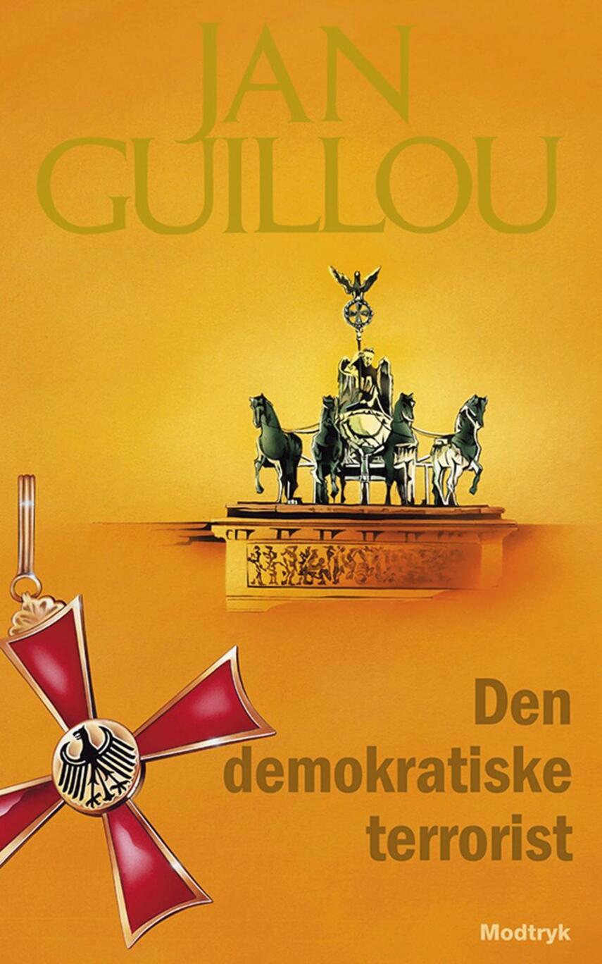 Jan Guillou: Den demokratiske terrorist