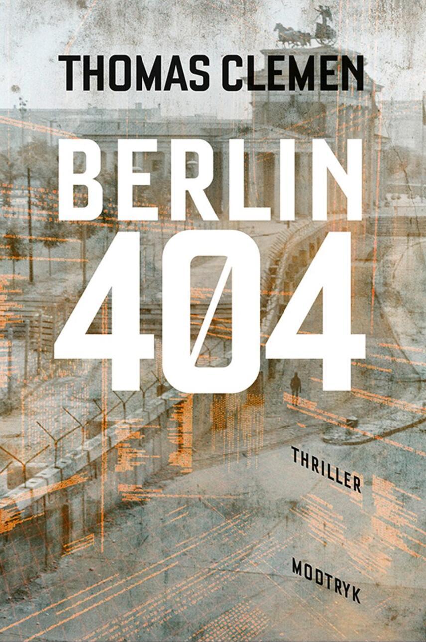 Thomas Clemen: Berlin 404
