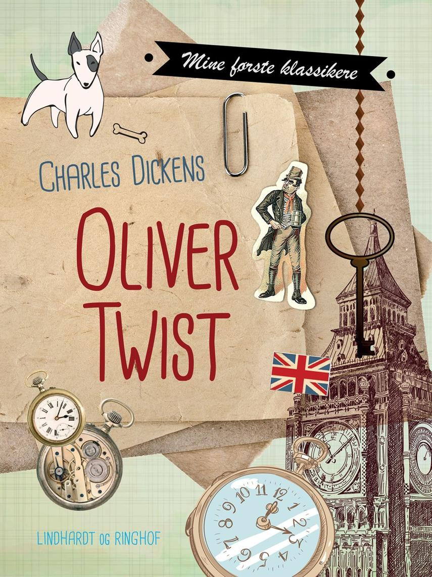 Charles Dickens: Oliver Twist (Ved Arne Herløv Petersen)