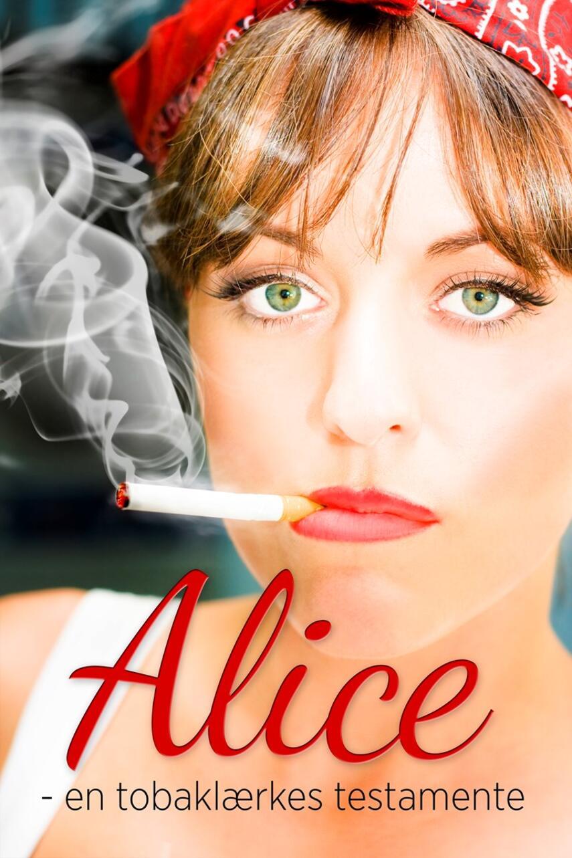 Killrøg: Alice - en tobaklærkes testamente