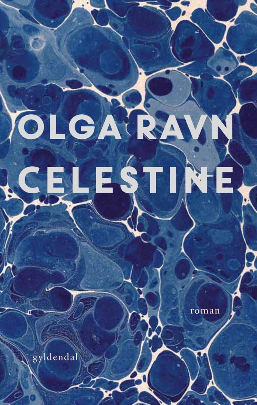 Olga Ravn: Celestine : roman