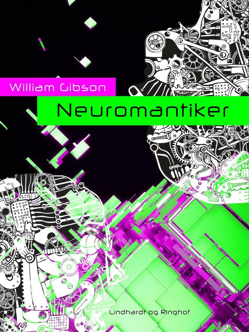 William Gibson: Neuromantiker : roman