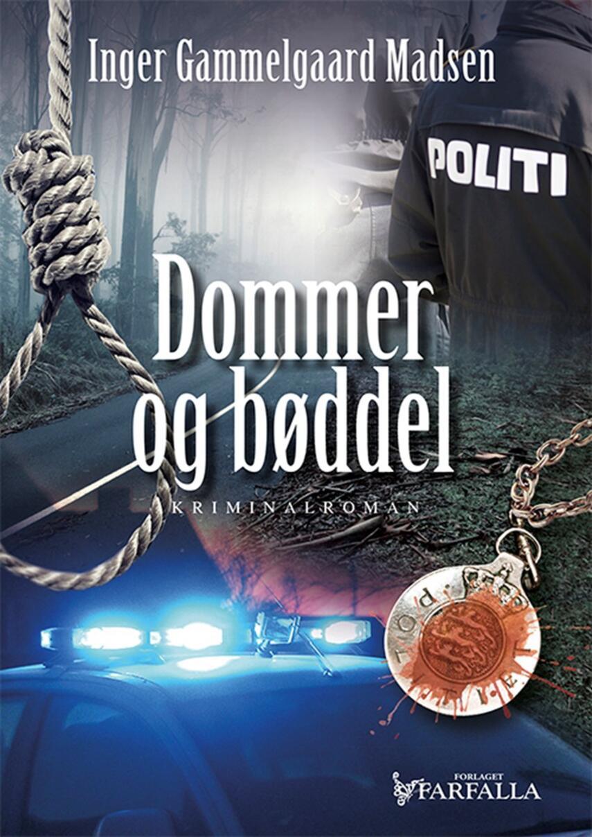 Inger Gammelgaard Madsen: Dommer og bøddel : kriminalroman