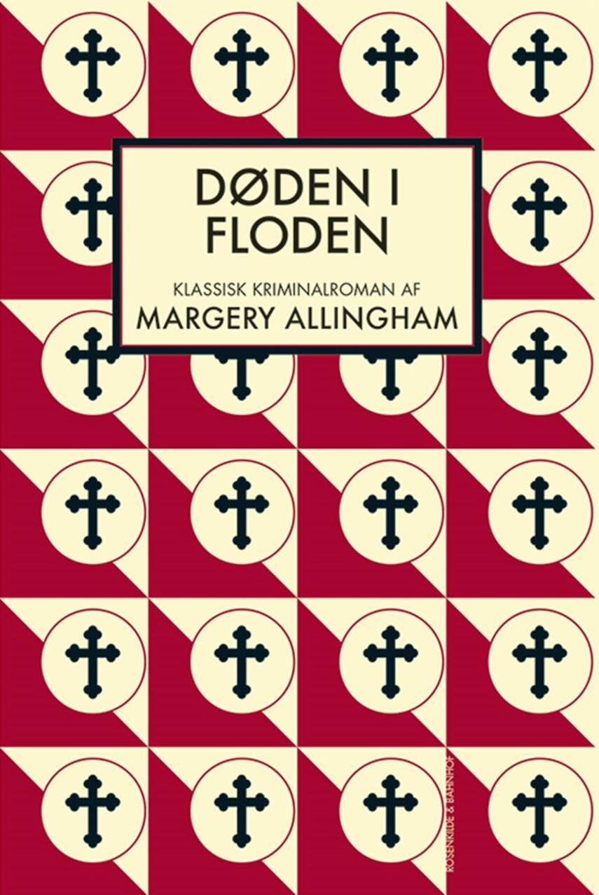 Margery Allingham: Døden i floden : klassisk kriminalroman