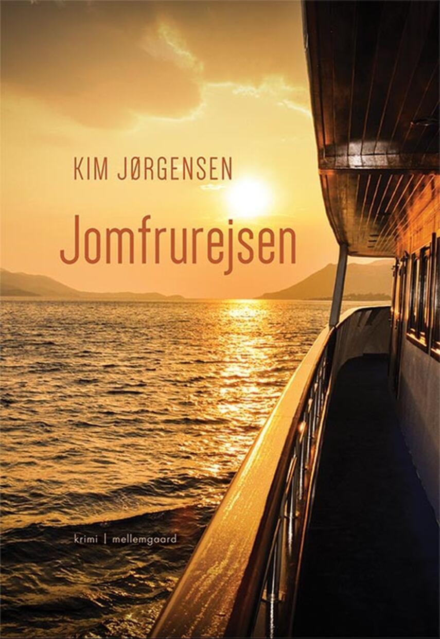 Kim Jørgensen (f. 1965-04-17): Jomfrurejsen : krimi