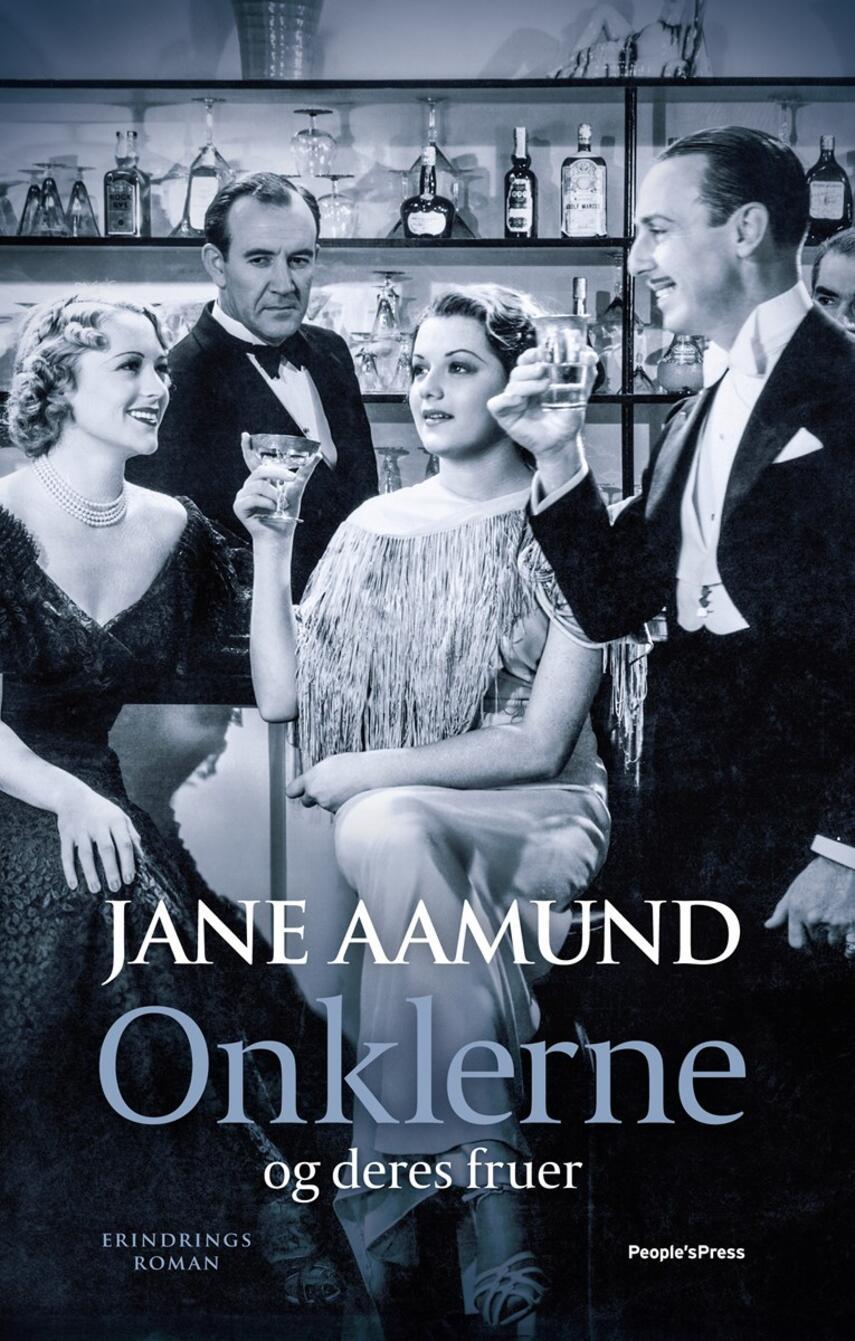 Jane Aamund: Onklerne og deres fruer : erindringsroman